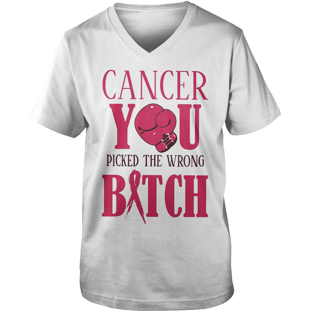 Premium Cancer You Picked The Wrong Bitch T-Shirt Guys V-Neck