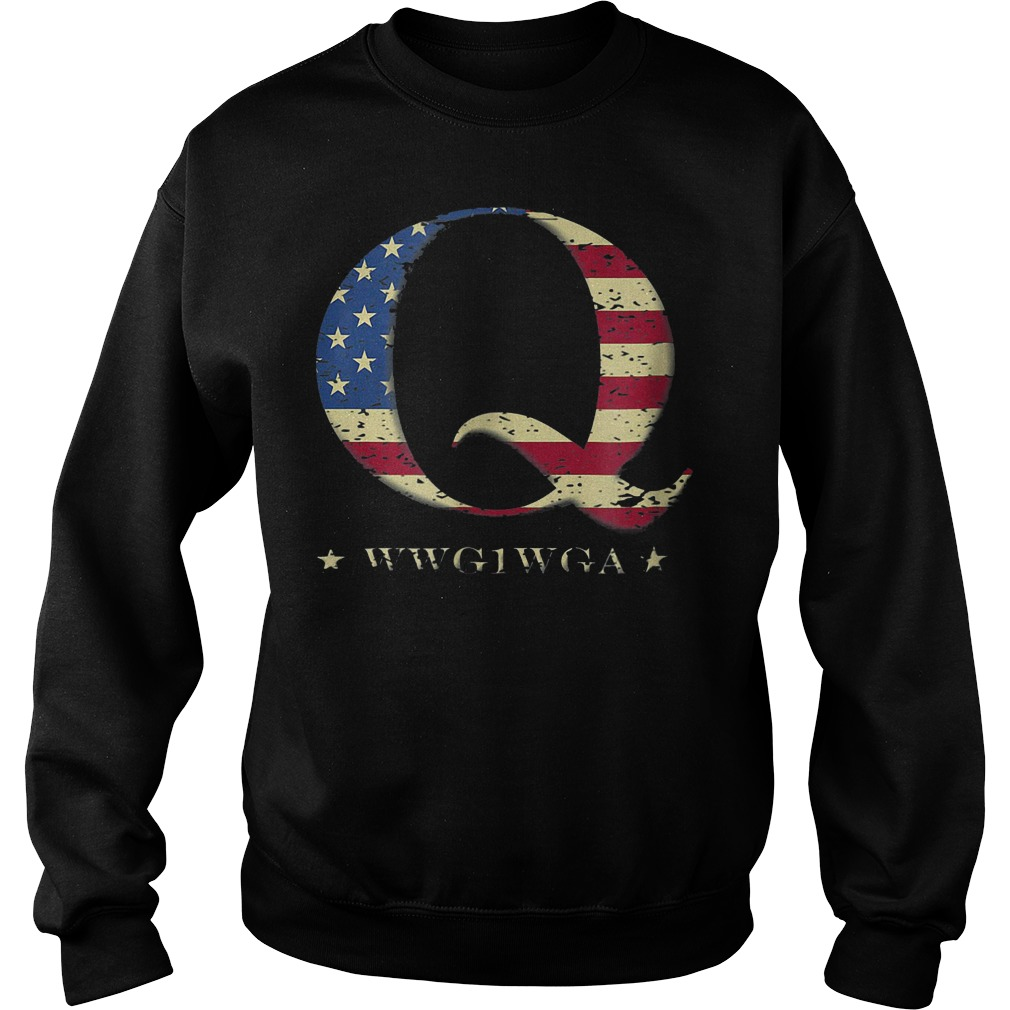 Q Anon America Flag WWG1WGA T-Shirt Sweat Shirt