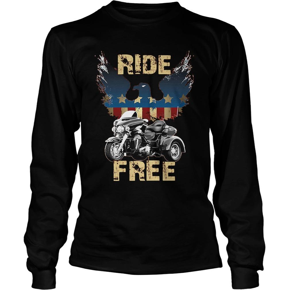 Ride America Free T-Shirt Unisex Longsleeve Tee