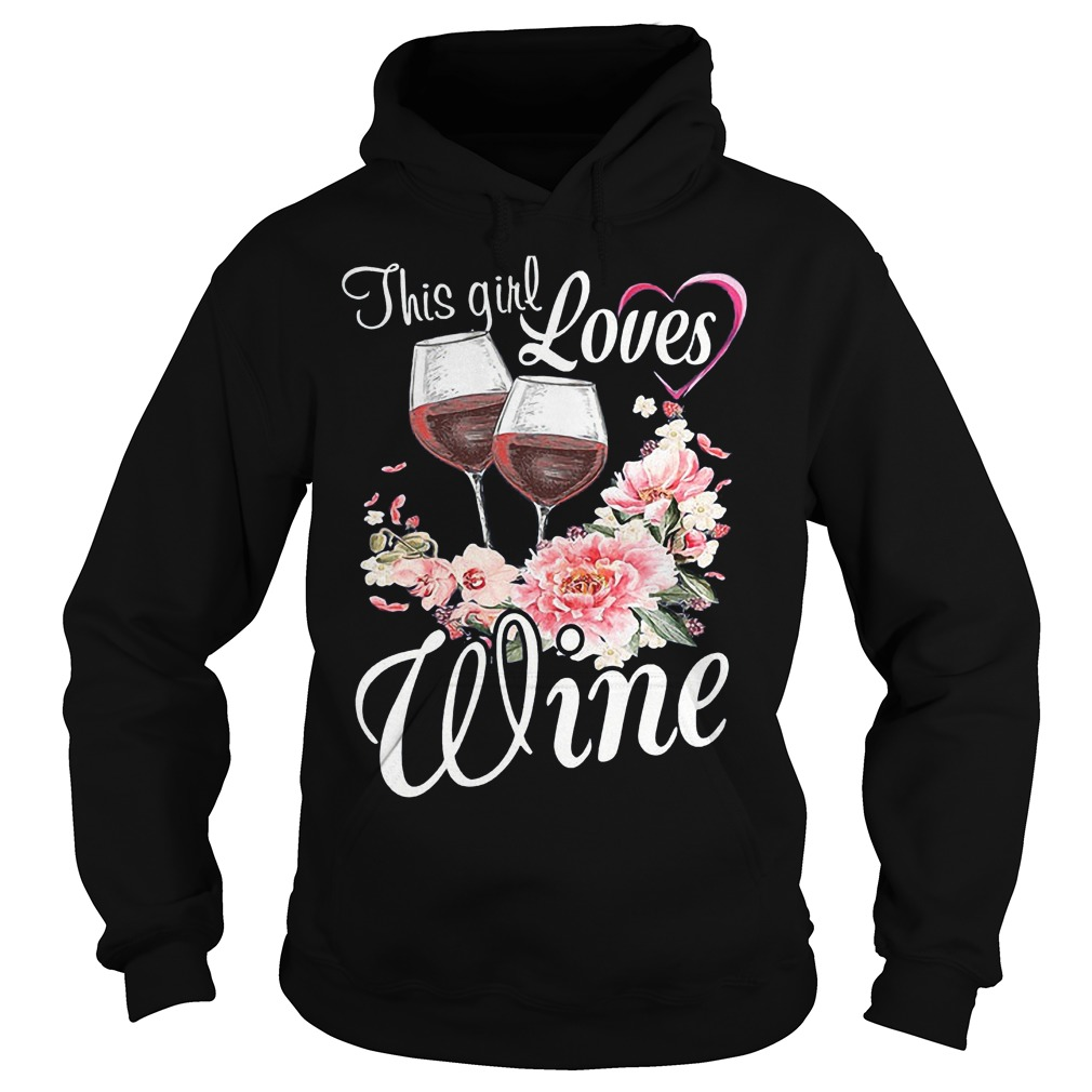 This Girl Loves Wine T-Shirt Hoodie
