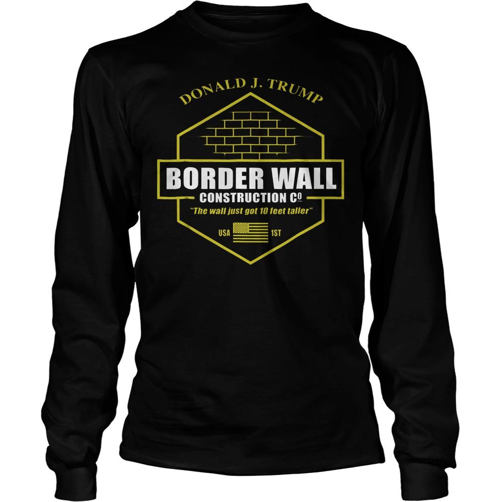 Trump Border Wall Construction Company T-Shirt Longsleeve Tee Unisex