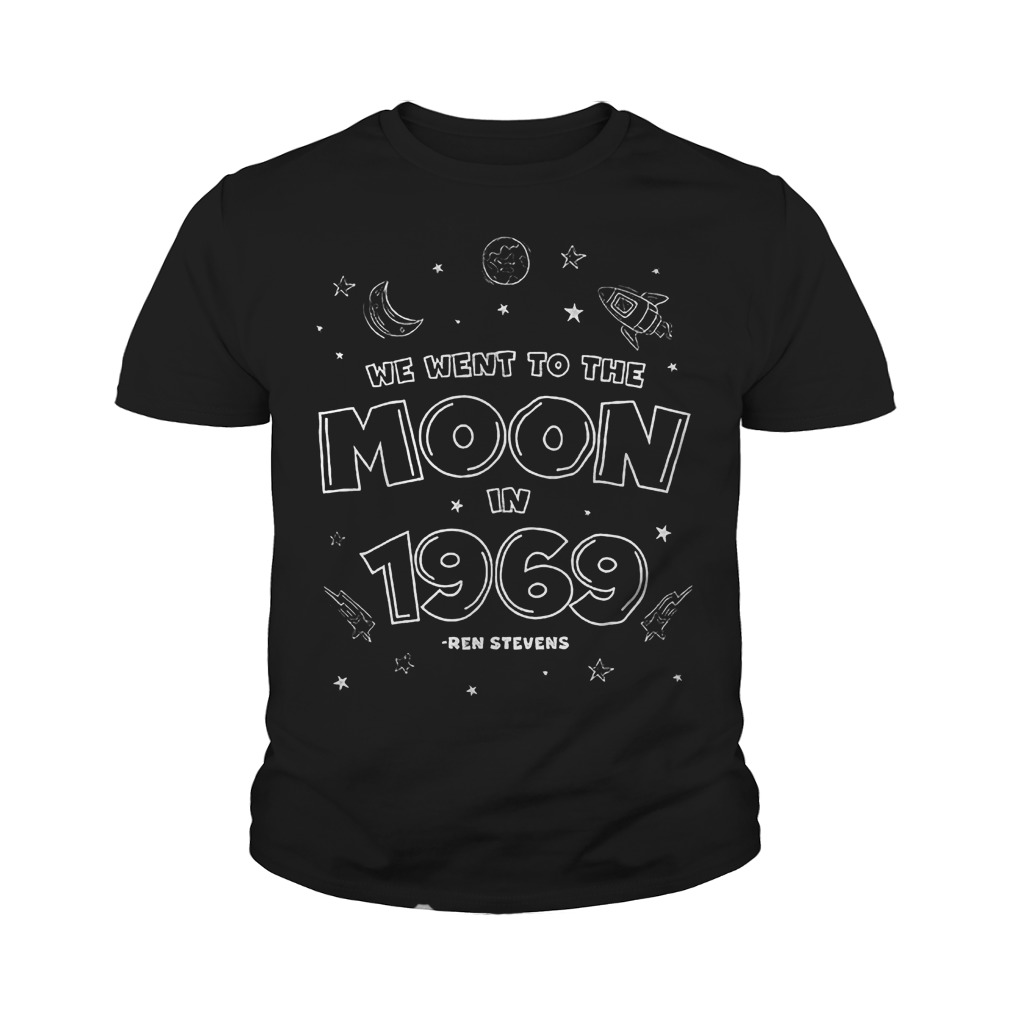 We Went To The Moon In 1969 T-Shirt Youth Tee