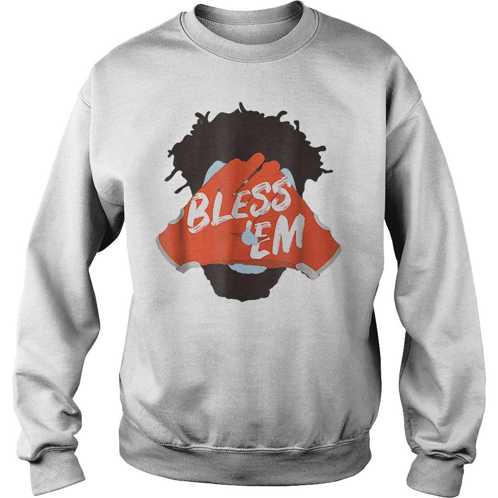 Browns Football Bless Em Shirt Sweatshirt Unisex