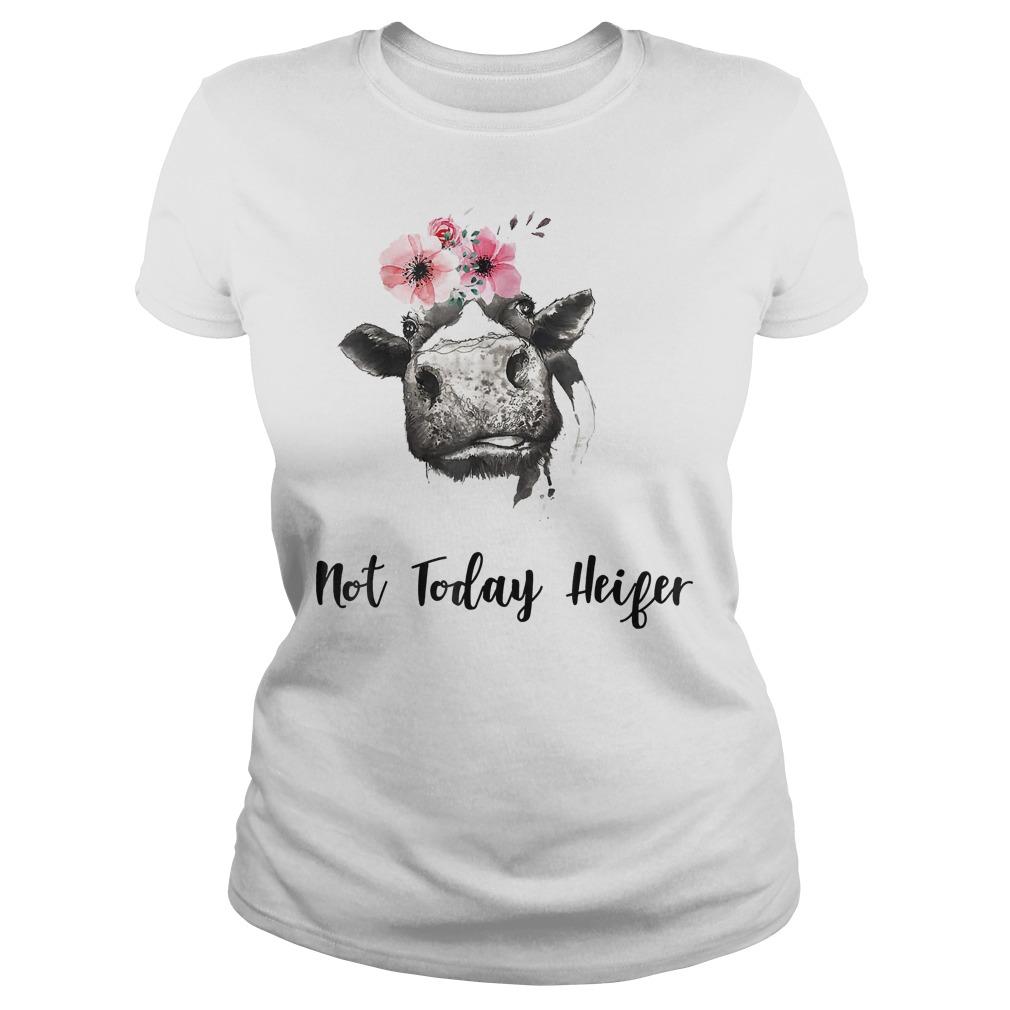 Farmer Cow Not Today Heifer Shirt Classic Ladies Tee