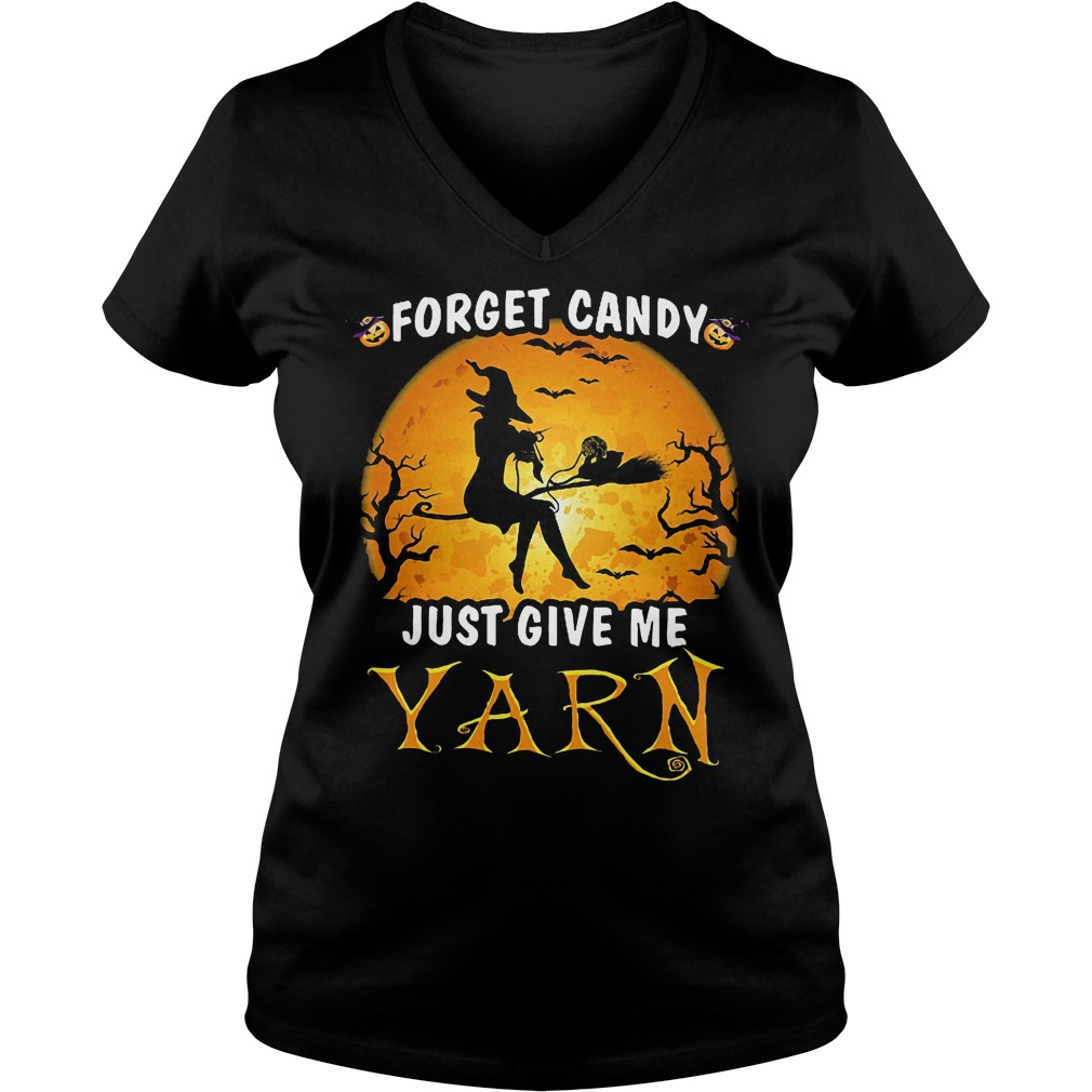 Forget Candy Just Give Me Yarn Ladies V-Neck
