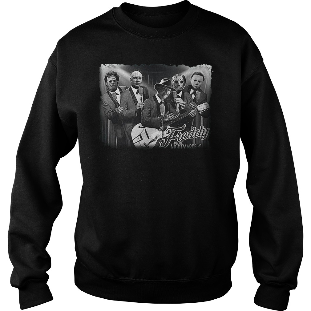 Freddy and the nightmares squad horror rock shirt Sweatshirt Unisex