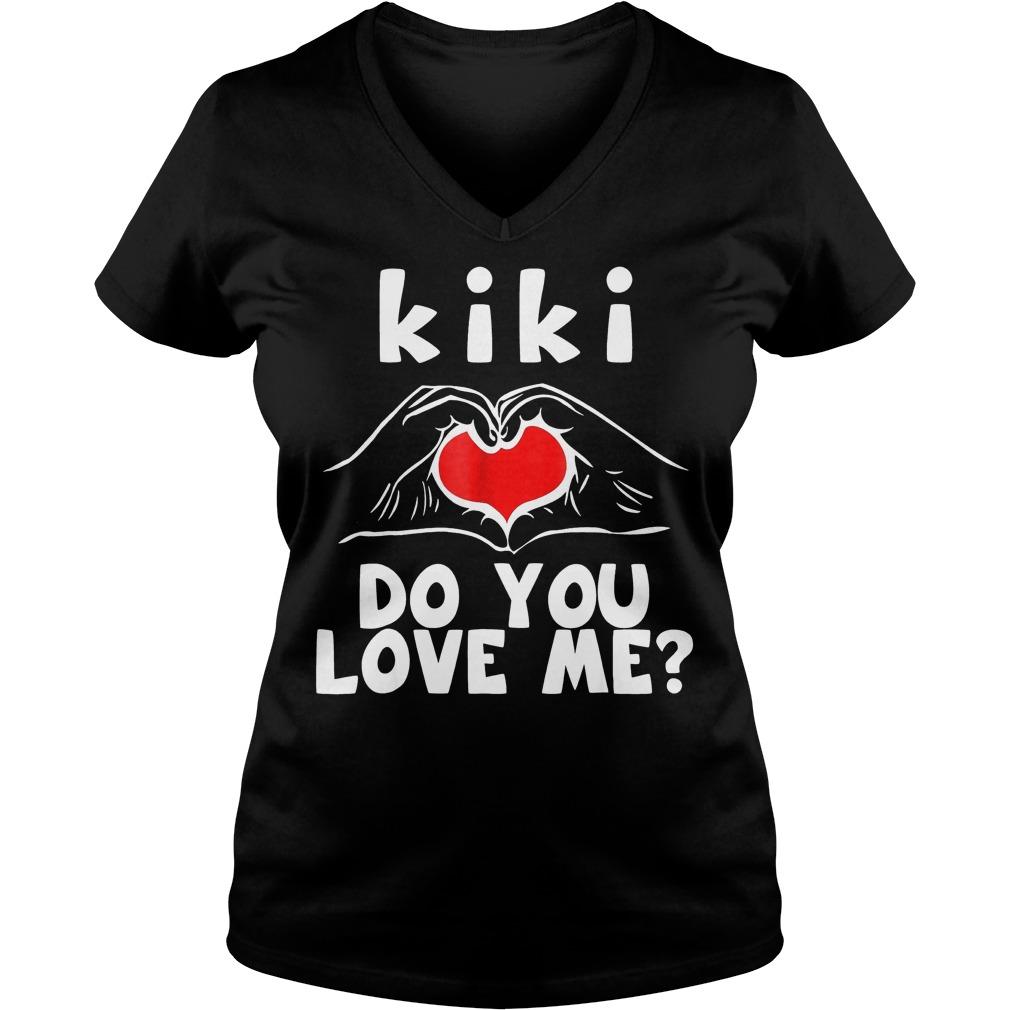 Kiki Do You Love Me Ladies V-Neck