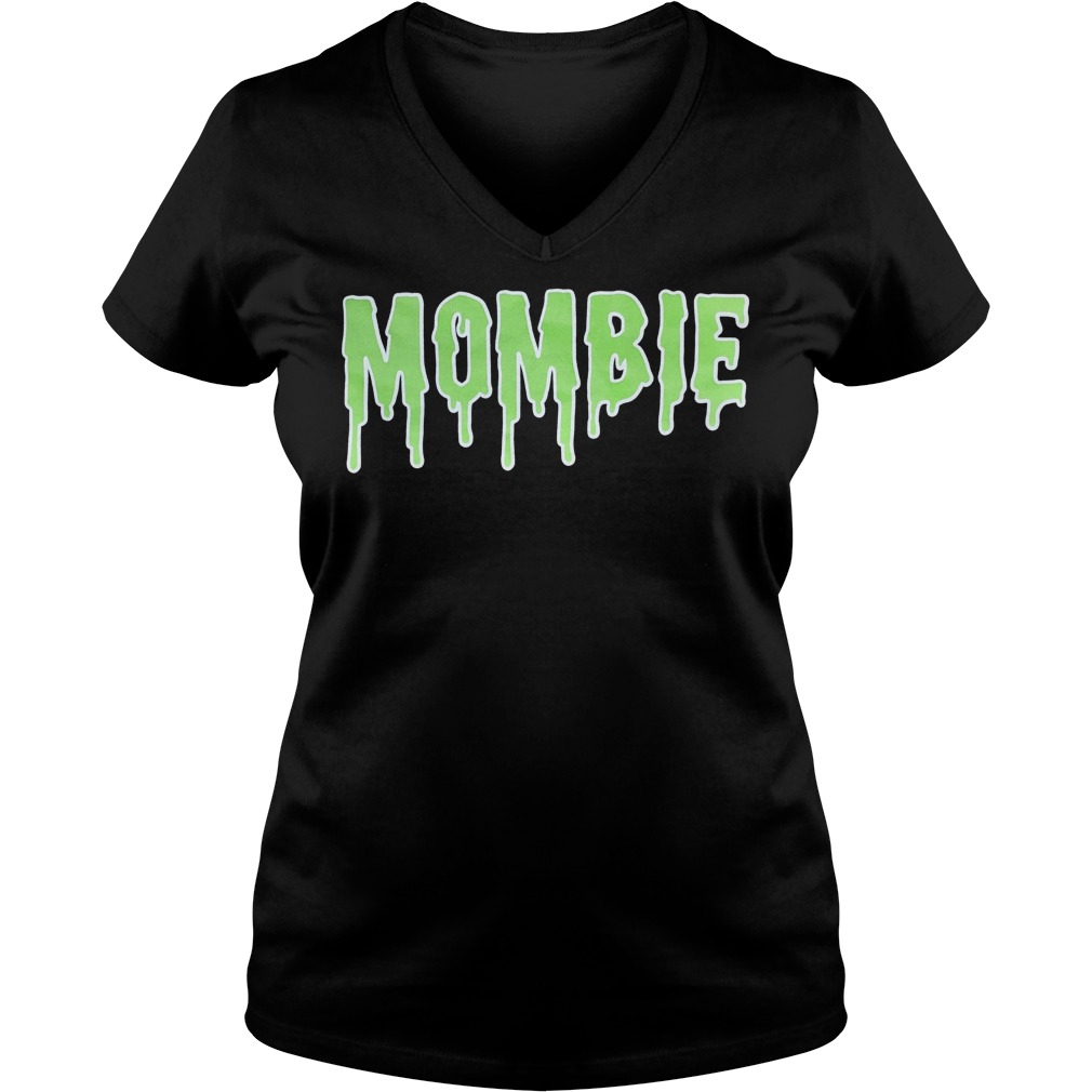 Mommy zoombie Mombie shirt Ladies V-Neck