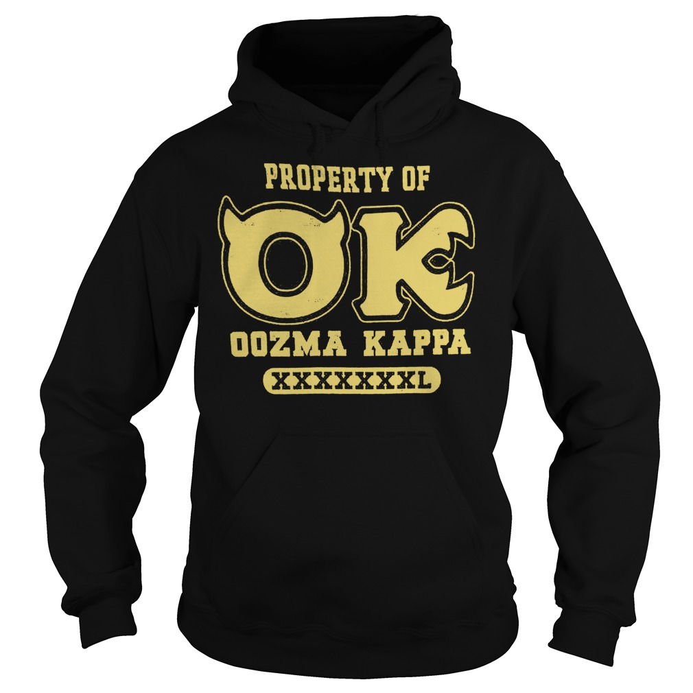 Monsters University property of OK oozma Kappa shirt Hoodie