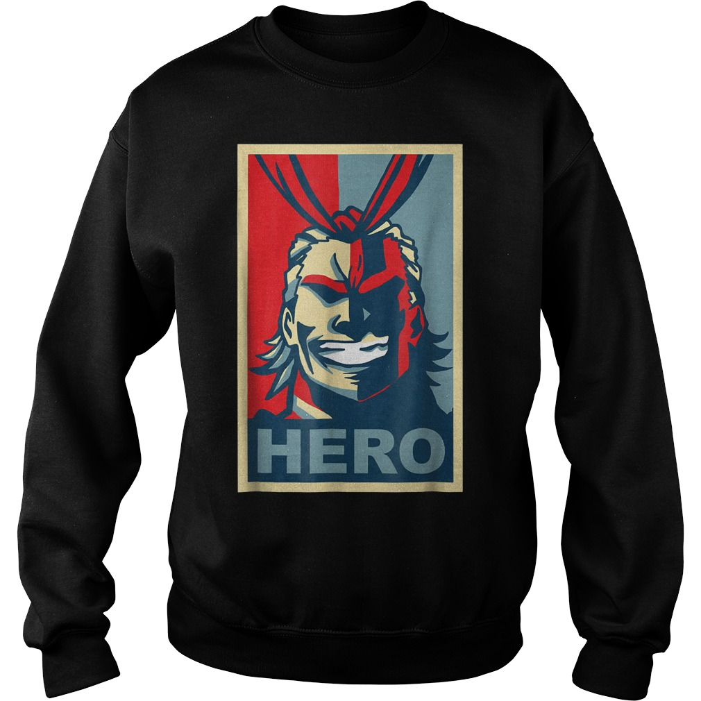My heroes Academia Art All Might Anime Shirt Sweatshirt Unisex