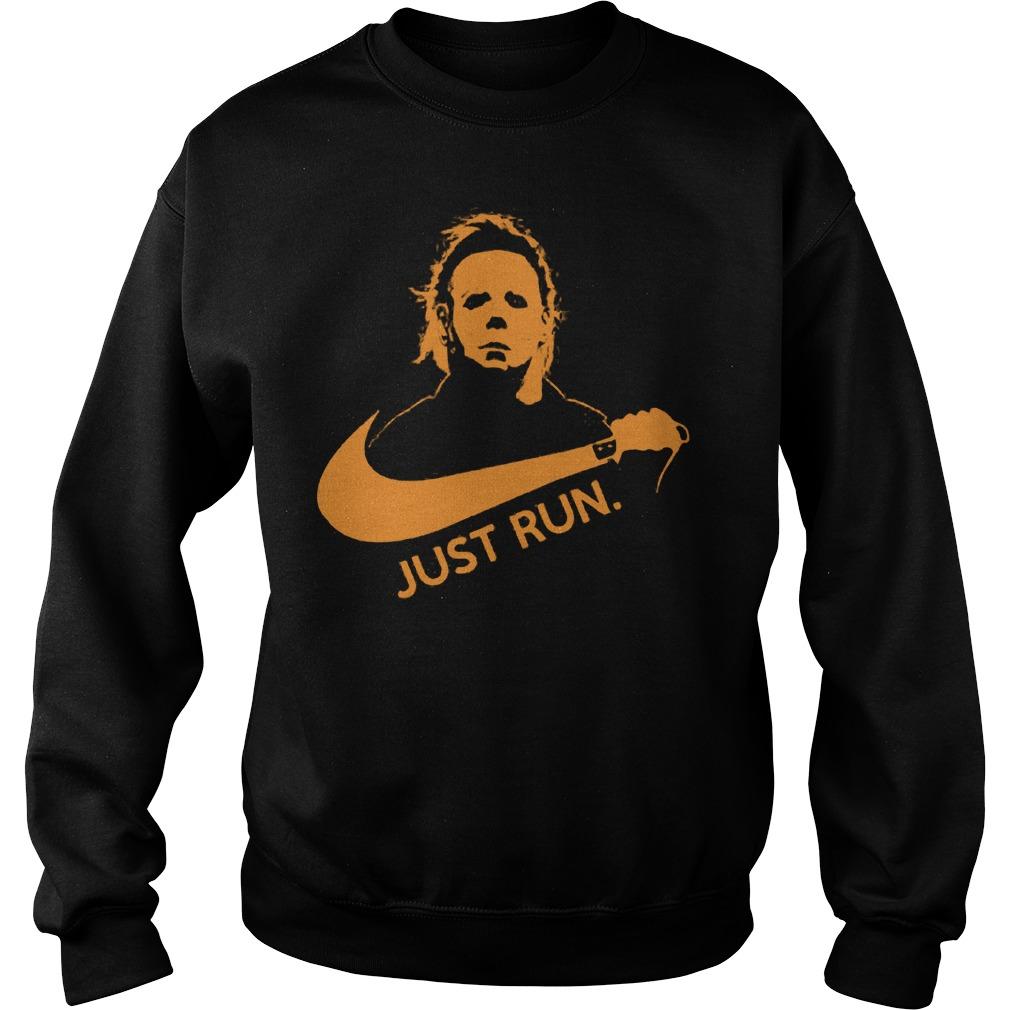 Nike Michael Myer Just run shirt Sweatshirt Unisex
