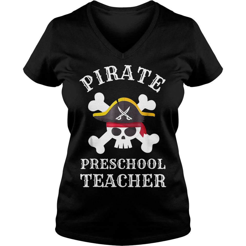Pirate Preschool Teacher shirt Ladies V-Neck