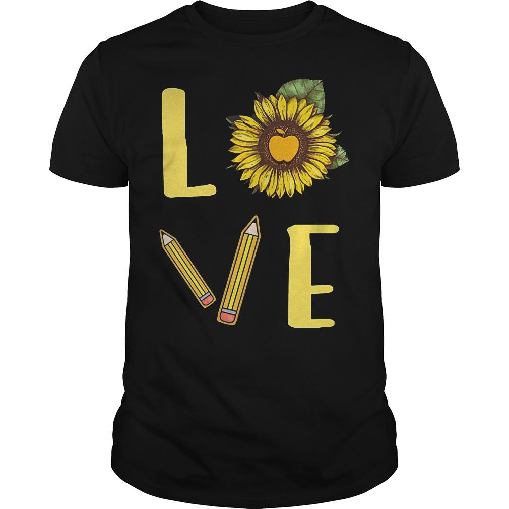 Sunflowers Teacher Love Teach Shirt