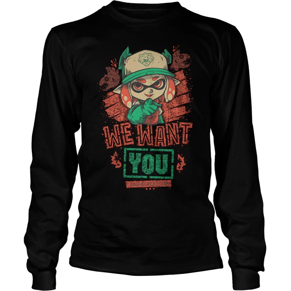 We Want You T-Shirt Longsleeve Tee Unisex