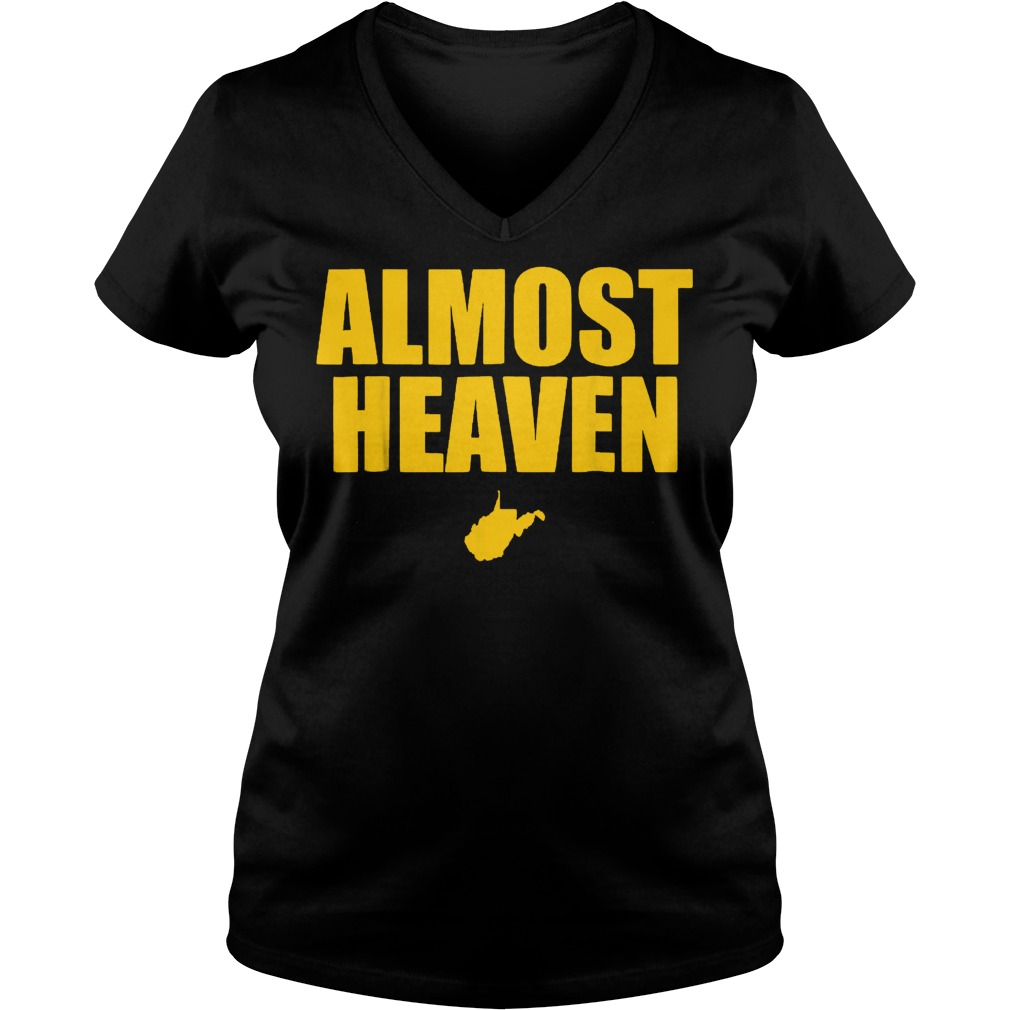 West Virginia Almost Heaven shirt Ladies V-Neck