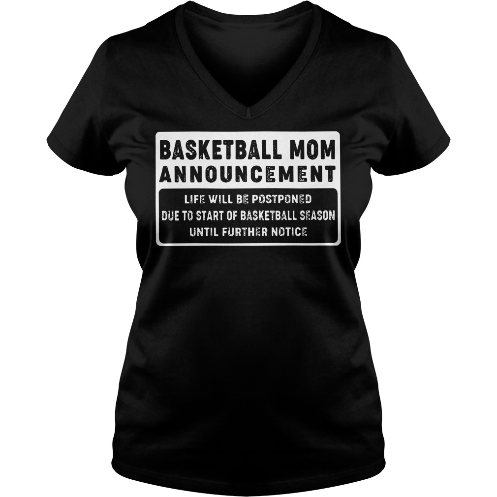 Basketball Mom Announcement shirt Ladies V-Neck