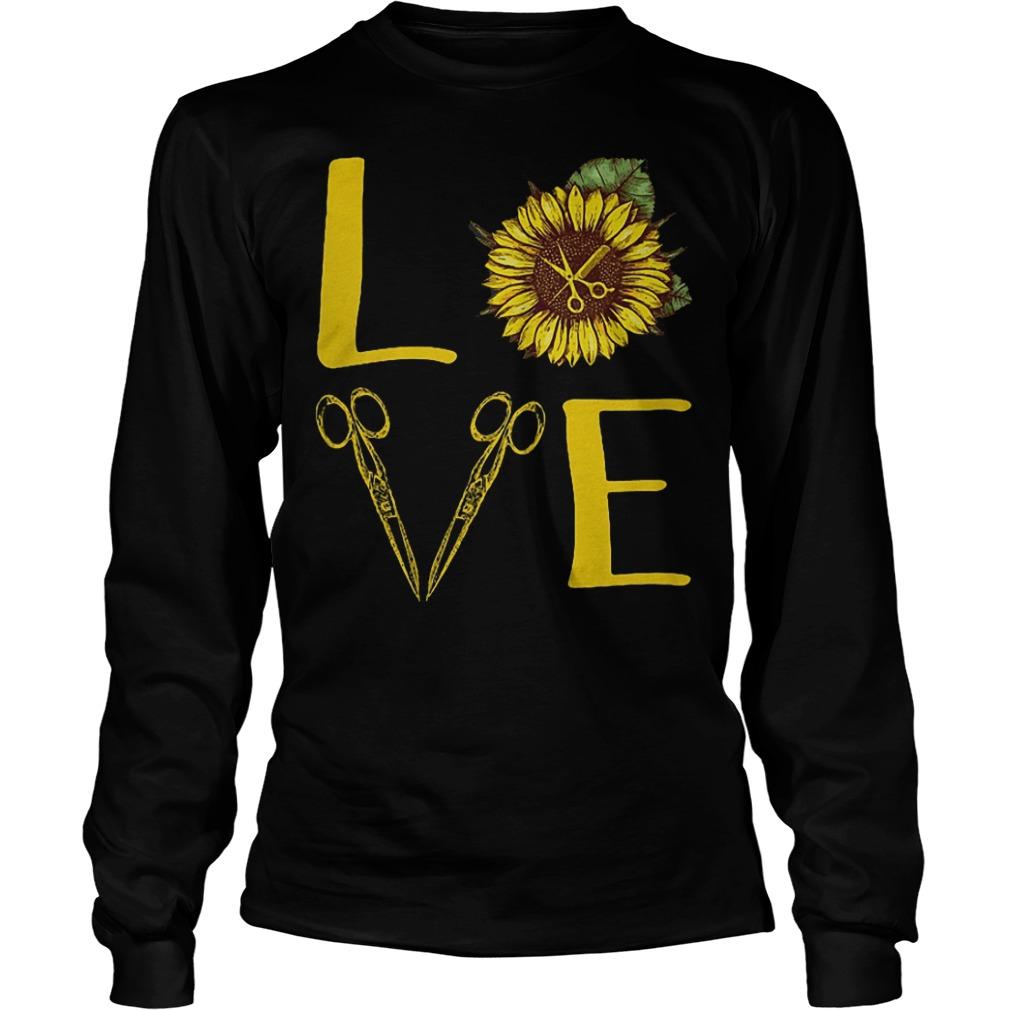 Hair Stylist Sunflower Stacked Love Barber Things Shirt Longsleeve Tee Unisex