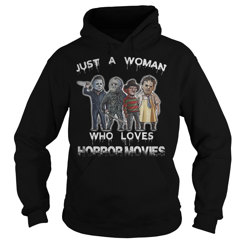 Halloween horror squad just a woman who loves horror movies shirt Hoodie