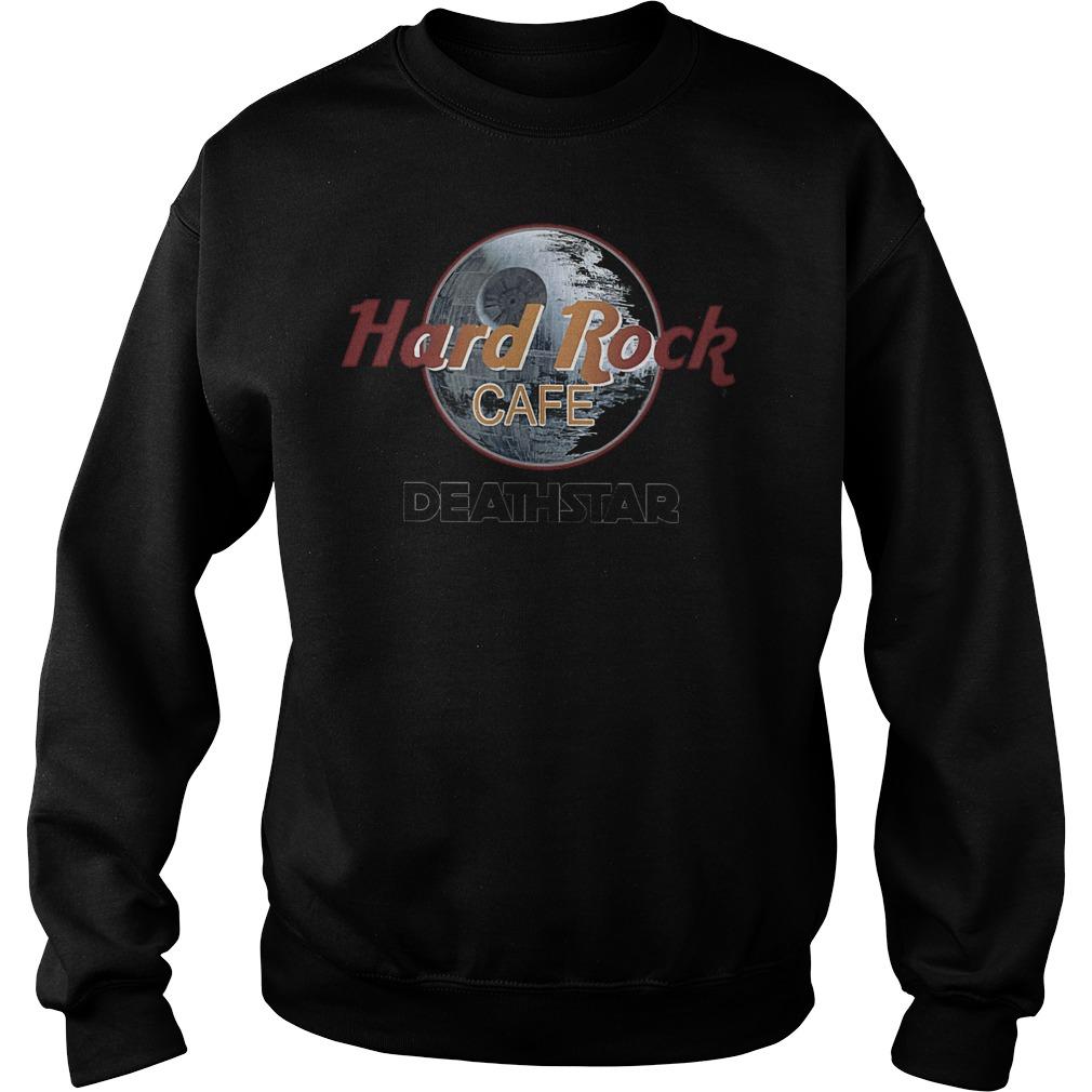 Hard rock cafe deathstar shirt Sweatshirt Unisex
