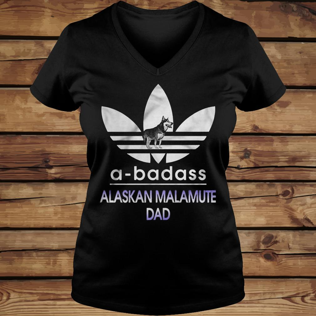 A-Badass Alaska Malamute Dad shirt Ladies V-Neck