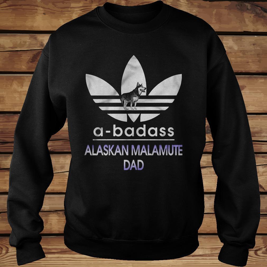 A-Badass Alaska Malamute Dad shirt