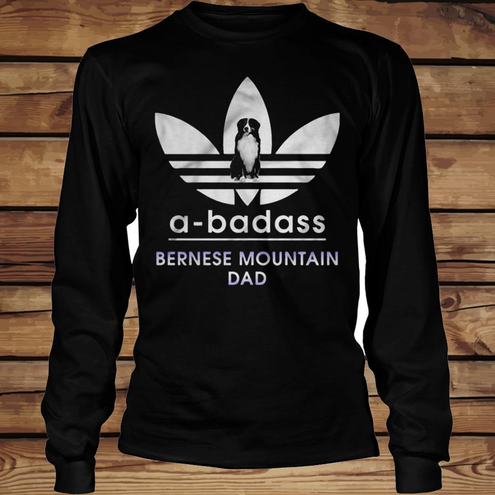 A-Badass Bernese Mountain Dad shirt Longsleeve Tee Unisex