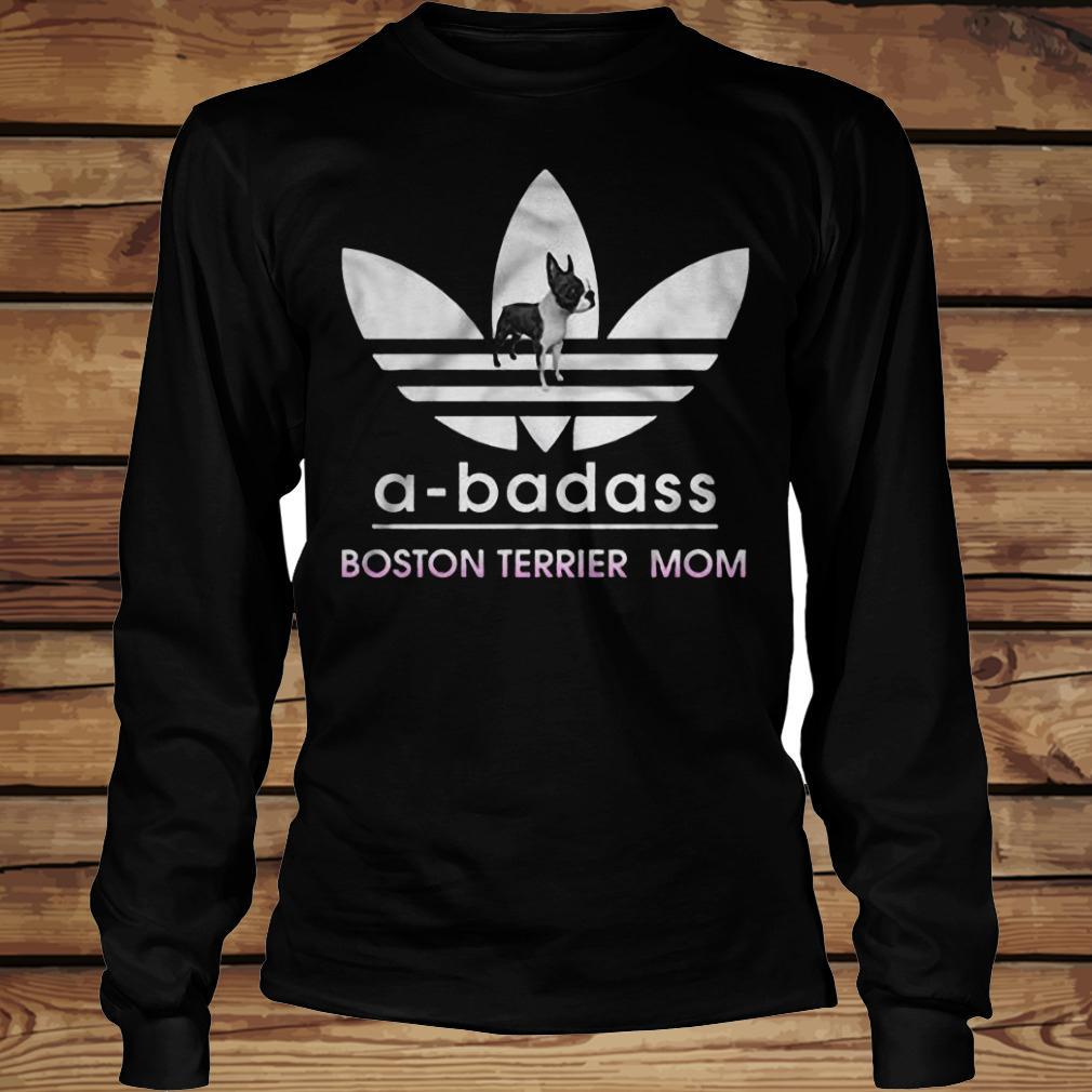 A-Badass Boston Terrier Mom shirt Longsleeve Tee Unisex