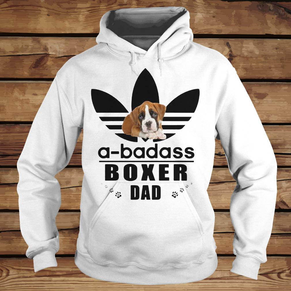 A-Badass Boxer Dad shirt Hoodie