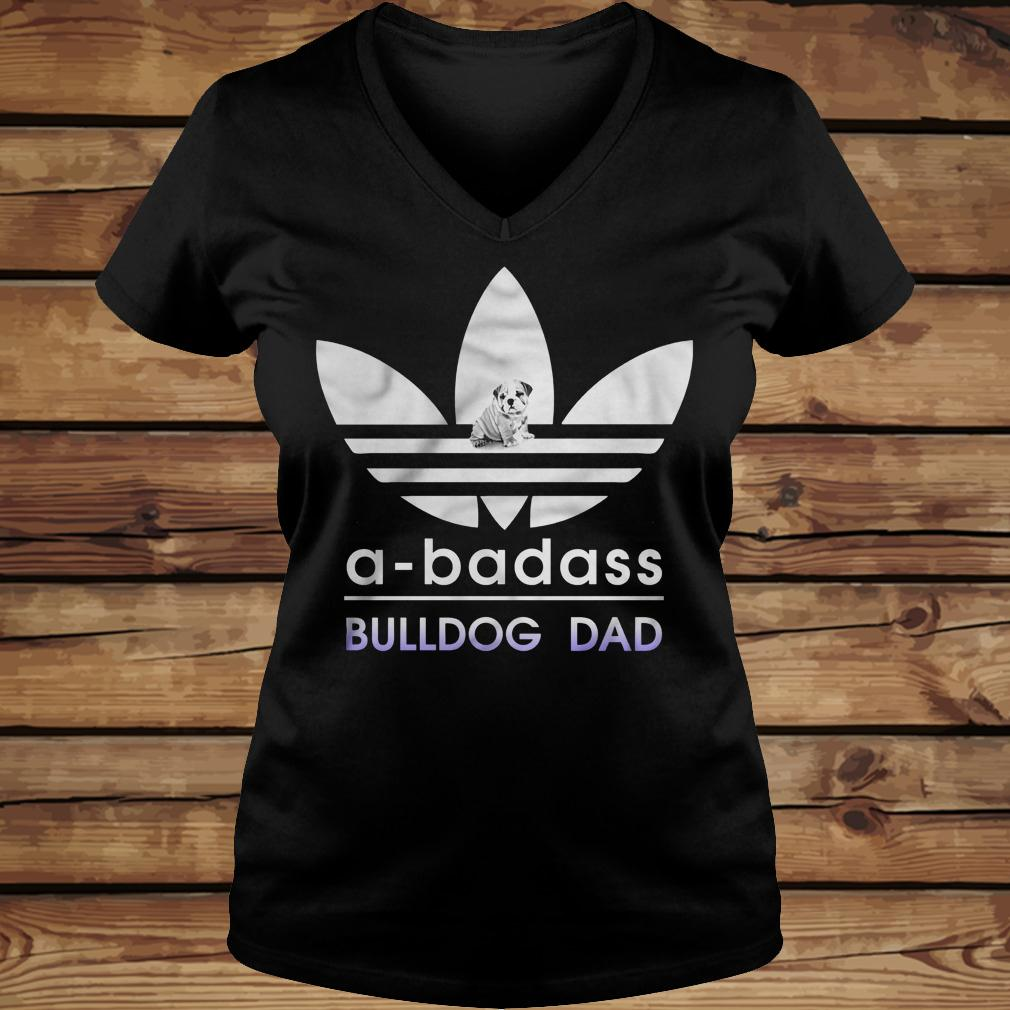 A-Badass Bulldog Dad shirt Ladies V-Neck