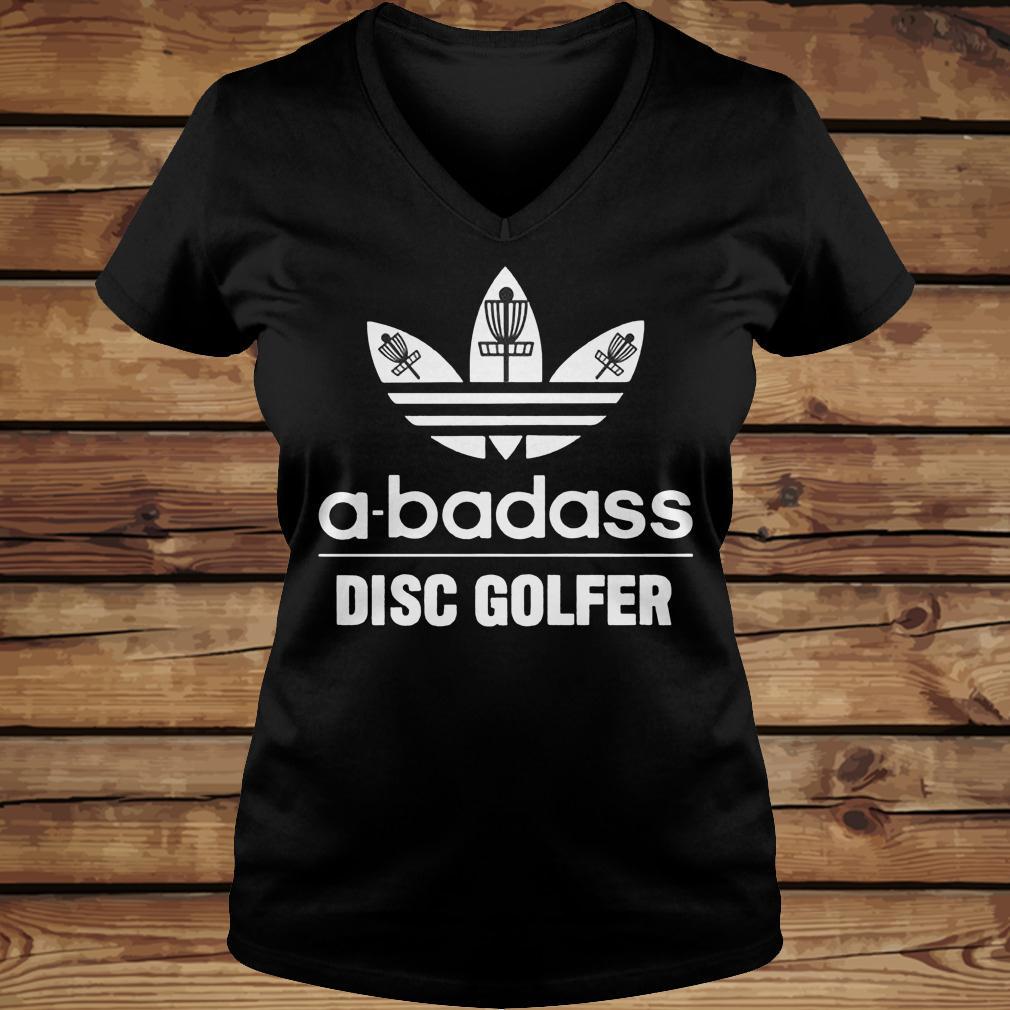 A-Badass Disc Golfer shirt Ladies V-Neck