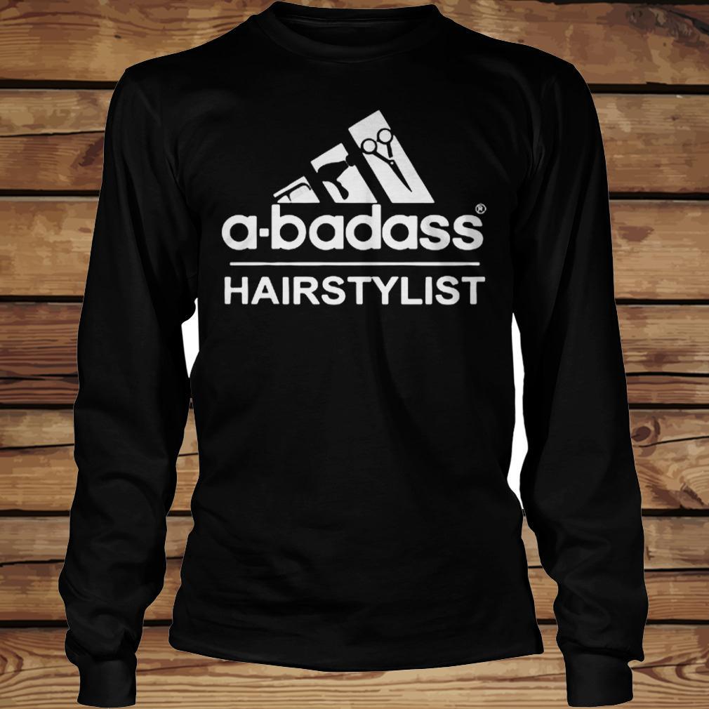 A-Badass Hairstylist shirt Longsleeve Tee Unisex