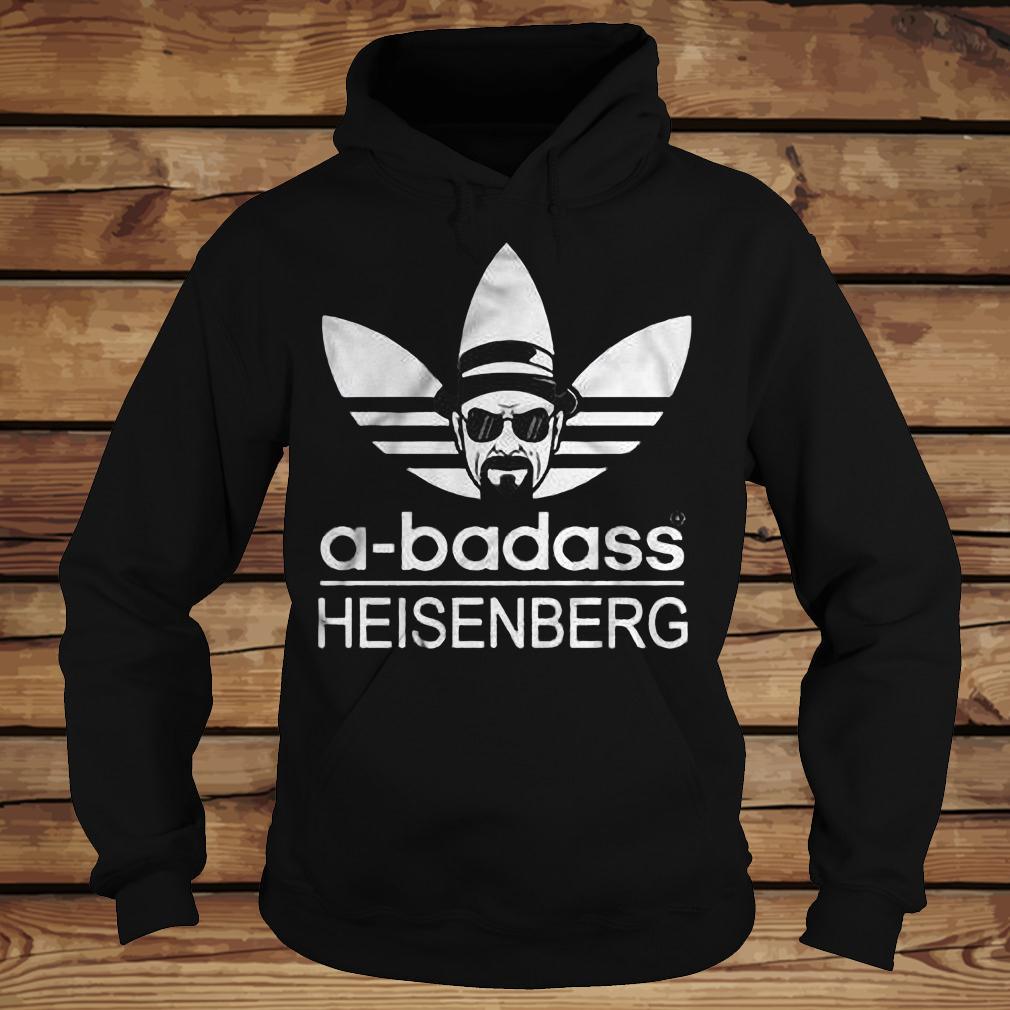 A-Badass Heisenberg shirt Hoodie