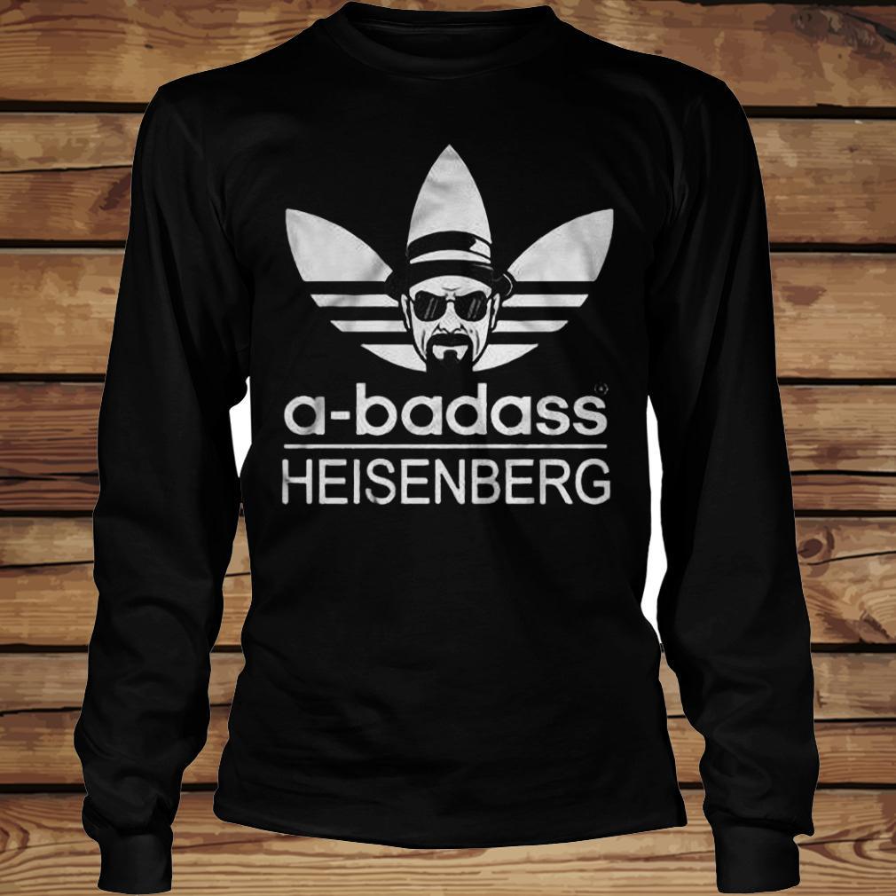 A-Badass Heisenberg shirt Longsleeve Tee Unisex