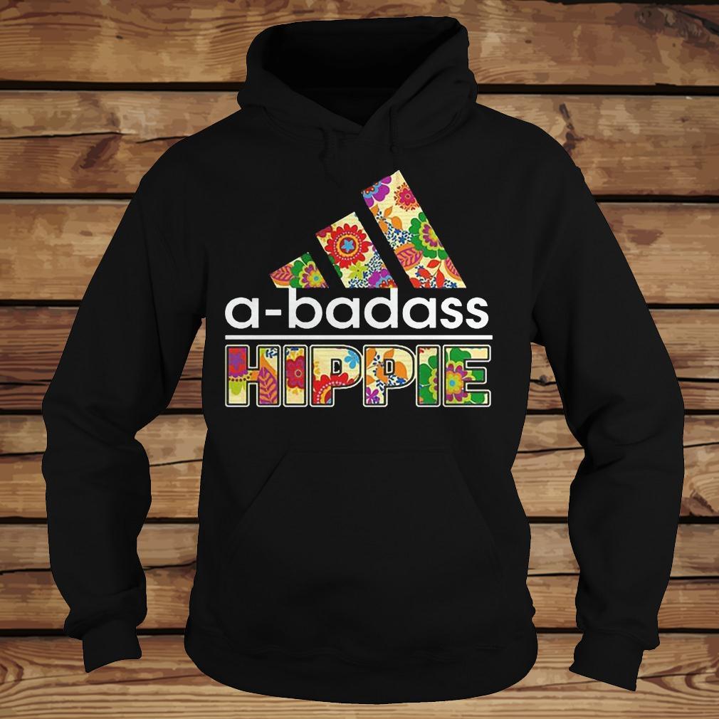 A-Badass Hippie shirt Hoodie