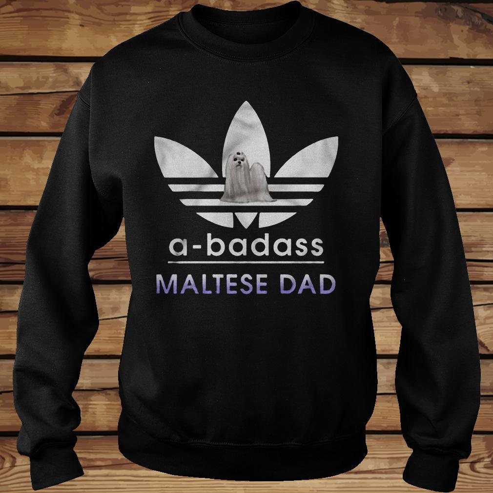 A-Badass Maltese Dad shirt