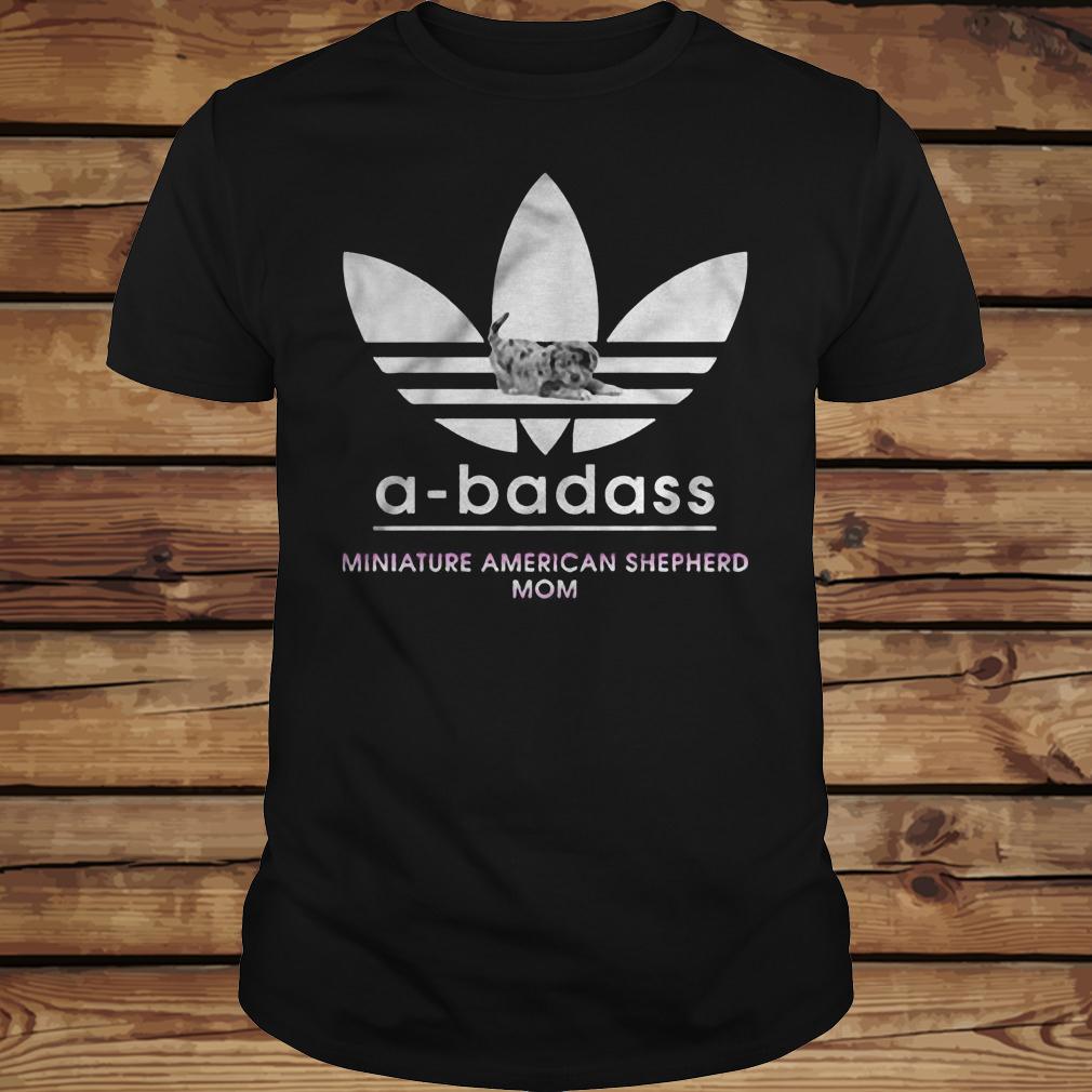 A-Badass Miniature American Shepherd Mom shirt Classic Guys / Unisex Tee
