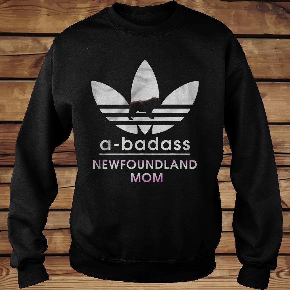 A-Badass Newfoundland Mom shirt