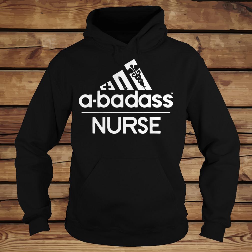A-Badass Nurse shirt Hoodie