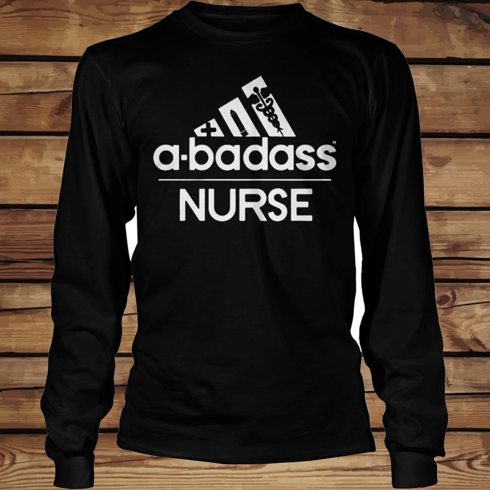 A-Badass Nurse shirt Longsleeve Tee Unisex