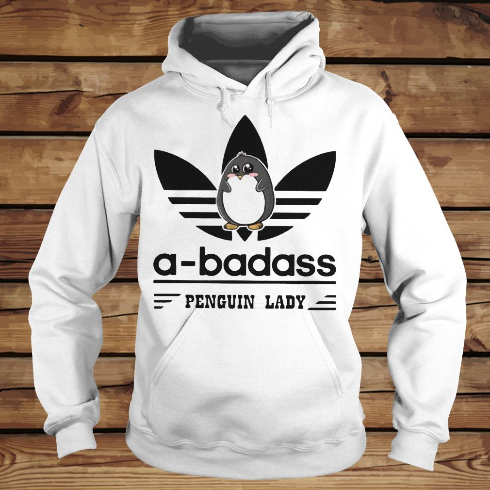 A-Badass Penguin Lady shirt Hoodie