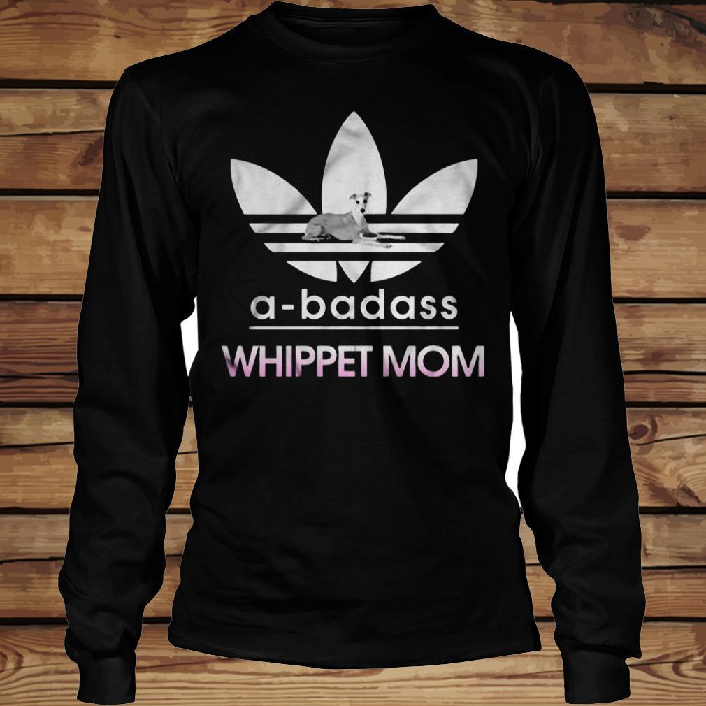 A-Badass Whippet Mom shirt Longsleeve Tee Unisex