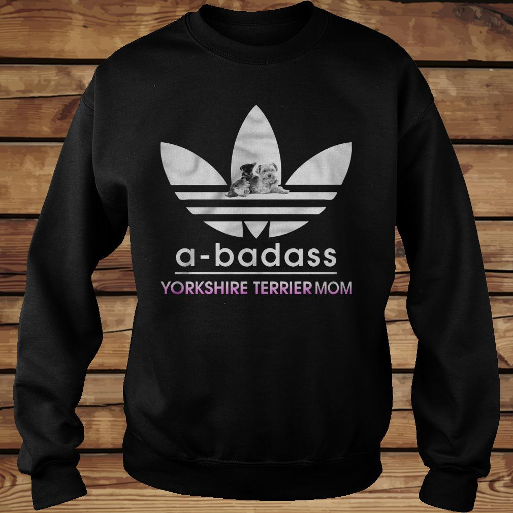 A-Badass Yorkshire Terrier Mom shirt