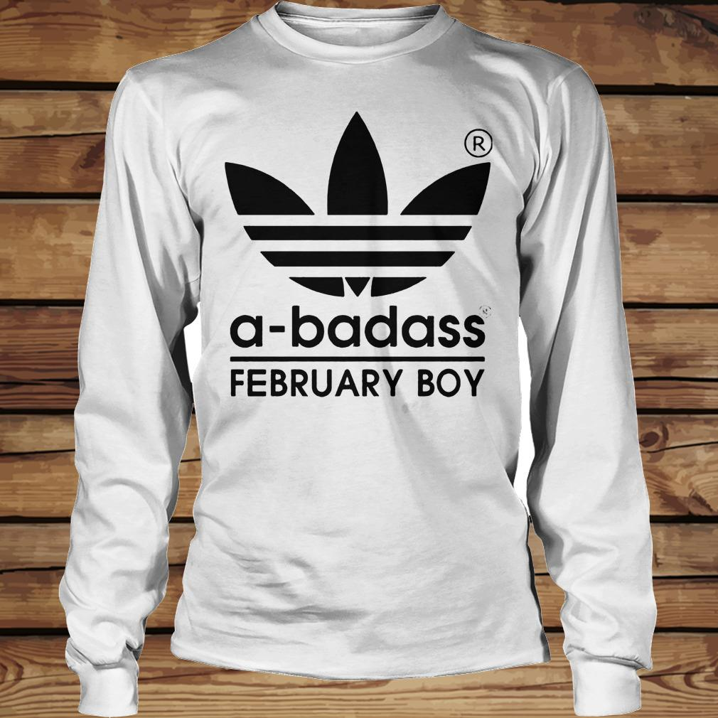 A-badass February Boy shirt Longsleeve Tee Unisex
