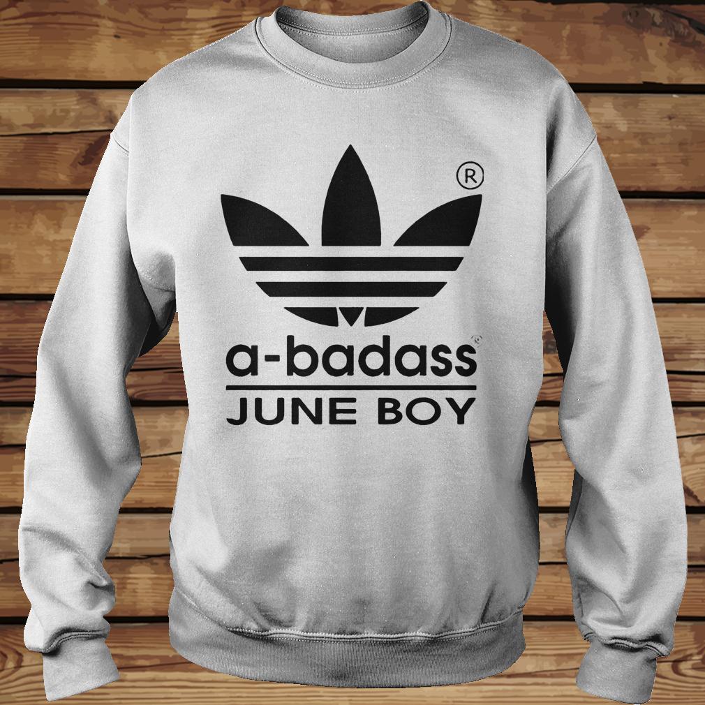 A Badass June Boy Shirt Sweatshirt Unisex.jpg