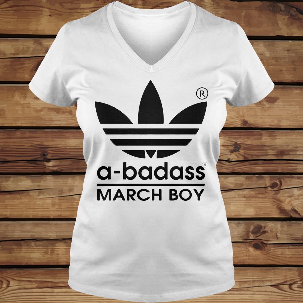A-badass March Boy shirt Ladies V-Neck