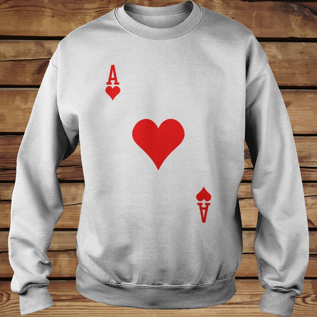 Ace of hearts playing card shirt Sweatshirt Unisex