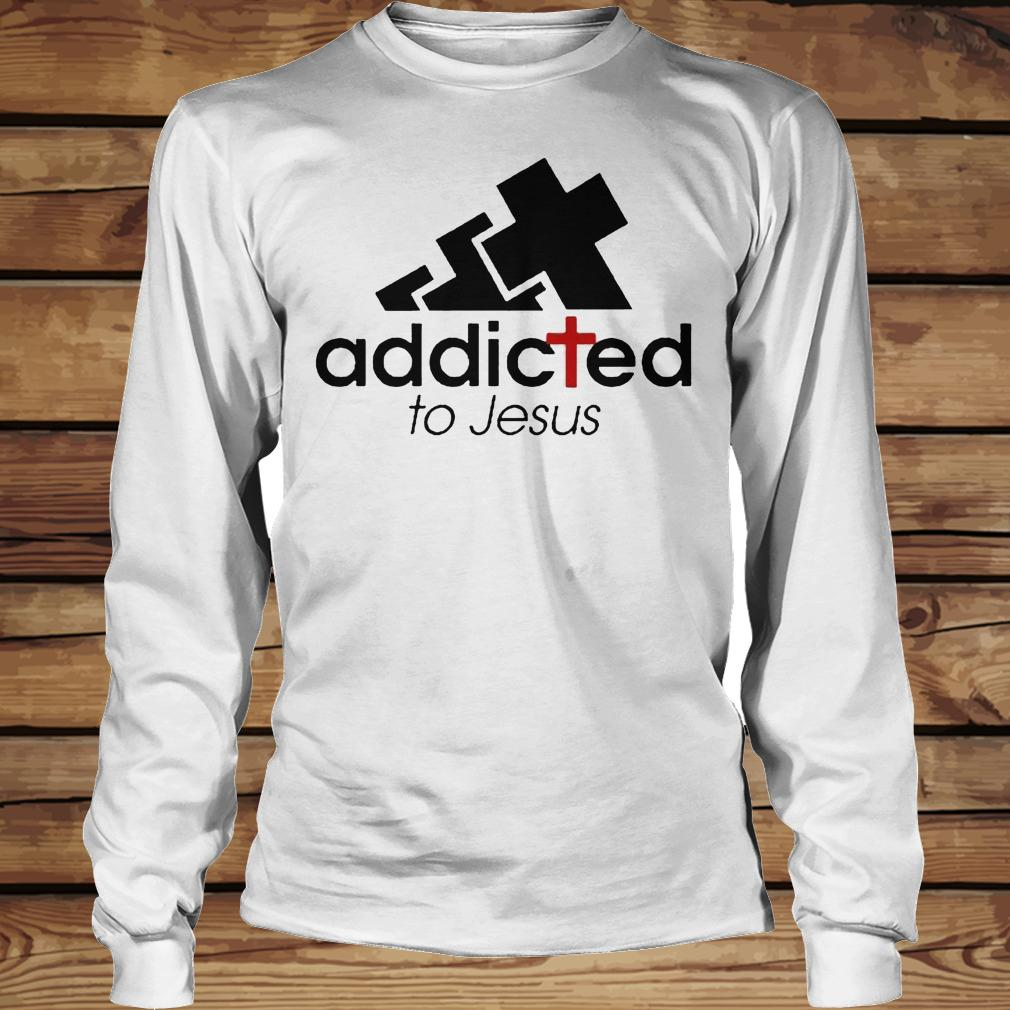 Addicted To Jesus shirt Longsleeve Tee Unisex
