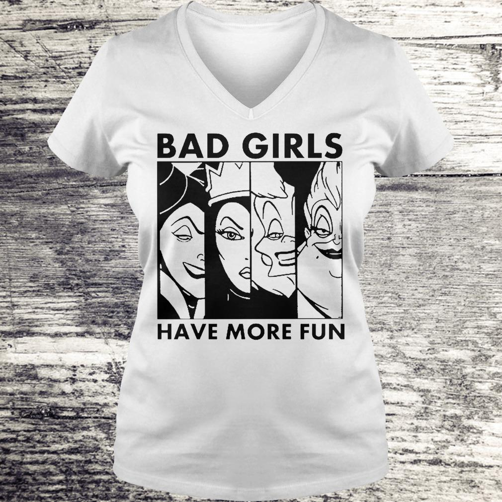 Bad Girl Have More Fun Disney Witches Shirt Ladies V-Neck