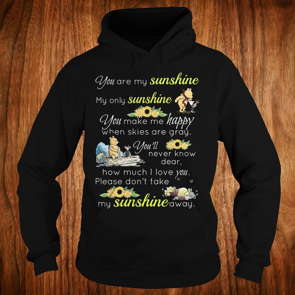 Best Price Disney Winnie-the-Pooh you are my sunshine my only sunshine sweatshirt Hoodie