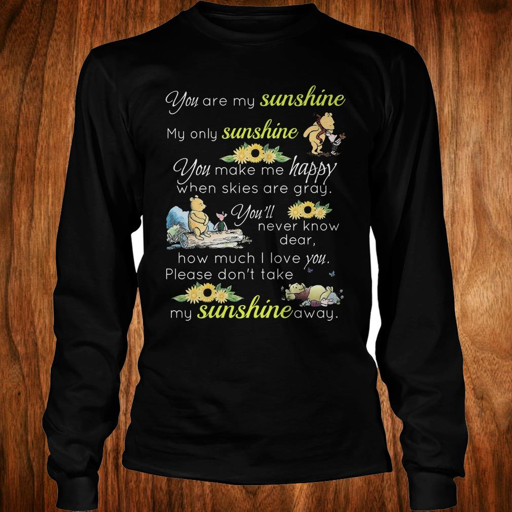Best Price Disney Winnie-the-Pooh you are my sunshine my only sunshine sweatshirt Longsleeve Tee Unisex